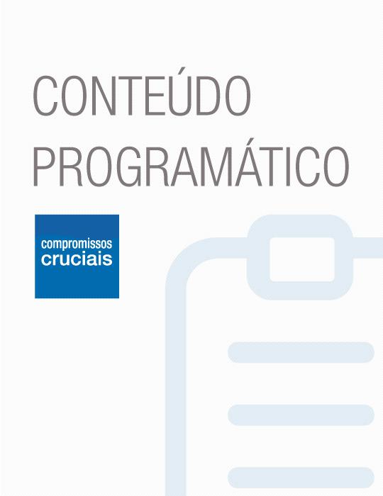 Conteudo Programático Compromissos Cruciais