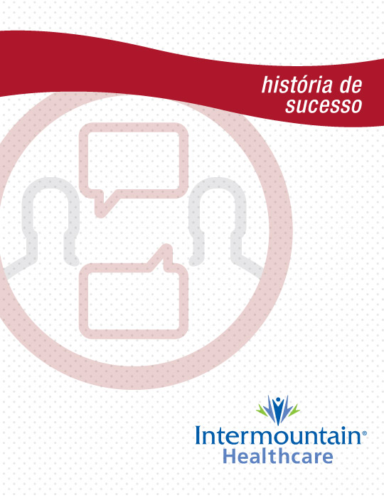 Historia de sucesso Intermountain Healthcare